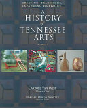 A History of Tennessee Arts