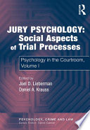 Jury Psychology  Social Aspects of Trial Processes