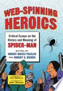 Web Spinning Heroics