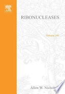 Ribonucleases Part A Functional Roles And Mechanisms Of Action book
