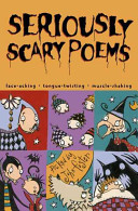 Seriously Scary Poems