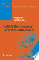 Multiple Heterogeneous Unmanned Aerial Vehicles