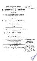 Vier und zwanzig Bucher Allgemeiner geschichten besonders der Europaischen menscheit