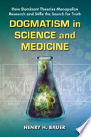 Dogmatism in Science and Medicine