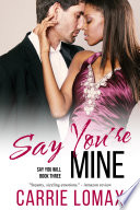 Say You re Mine Book PDF