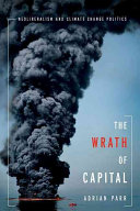 The Wrath Of Capital : twenty-first century, global powers refuse to implement...