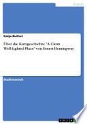 """Über die Kurzgeschichte """"A Clean Well-Lighted Place"""" von Ernest Hemingway"""