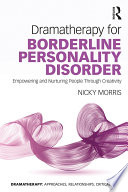 Dramatherapy for Borderline Personality Disorder