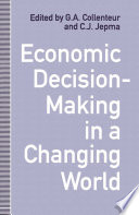 Economic Decision Making In A Changing World