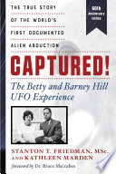 Captured  The Betty and Barney Hill UFO Experience  60th Anniversary Edition  Book PDF
