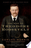 The Rise of Theodore Roosevelt Book PDF