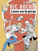 Ric Hochet Tome 27 - L'épée sur la gorge