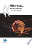 OECD Benchmark Definition of Foreign Direct Investment 2008 Fourth Edition