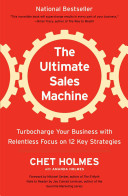 Uc Ultimate Sales Machine  Canceled  Turbocharge Your Business with Relentless Focus on 12 Key Strategies  Updated Edition