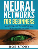 Neural Networks for Beginners