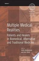 Multiple Medical Realities