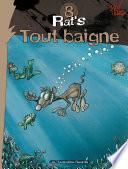 illustration Rat's T8 : Tout baigne