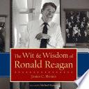 The Wit   Wisdom of Ronald Reagan