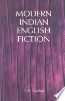 The Modern Indian English Fiction