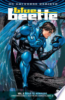 Blue Beetle Vol  3  Road to Nowhere
