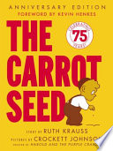 The Carrot Seed 60th Anniversary Edition