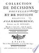 Collection de d  cisions nouvelles et de notions relatives    la jurisprudence