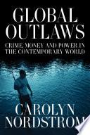 Global Outlaws Book PDF
