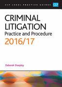 Criminal litigation : practice and procedure