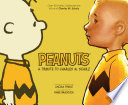 Peanuts  A Tribute to Charles M  Schulz