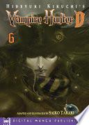 Hideyuki Kikuchi s Vampire Hunter D Vol  6