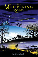 The Whispering Road : epic novel about a sister and brother...