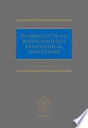 Pharmaceutical, Biotechnology, and Chemical Inventions