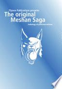 The Original Meshan Saga