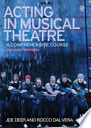 Acting in musical theatre a comprehensive course /