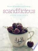 Secrets Of Scandinavian Cooking Scandilicious
