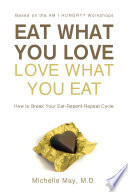 Eat What You Love  Love What You Eat