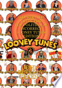 Illustrated Guide for the Politically Incorrect Looney Tunes Edition