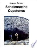 Cupstones / Schalensteine