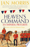 Heaven's Command : the british empire, from the accession...