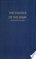 The Politics of the Essay
