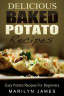 Delicious Baked Potato Recipes  Easy Potato Recipes For Beginners