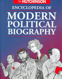 The Hutchinson Encyclopedia of Modern Political Biography
