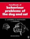 The Handbook of Behaviour Problems of the Dog and Cat