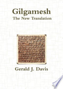 Gilgamesh, The New Translation