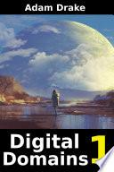 Digital Domains 1