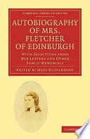 Autobiography of Mrs  Fletcher of Edinburgh