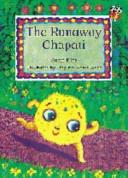 The Runaway Chapati Big Book