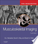 Musculoskeletal Imaging: The Requisites E-Book