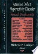 Attention Deficit Hyperactivity Disorder  ADHD  Research Developments