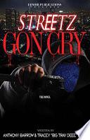 Streetz Gon Cry